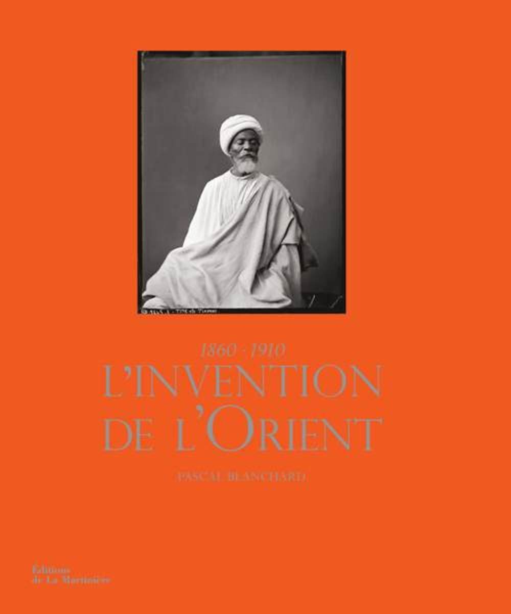 L'invention de l'Orient. Archives Roger-Viollet