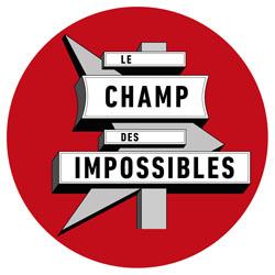 Le Champ des Impossibles