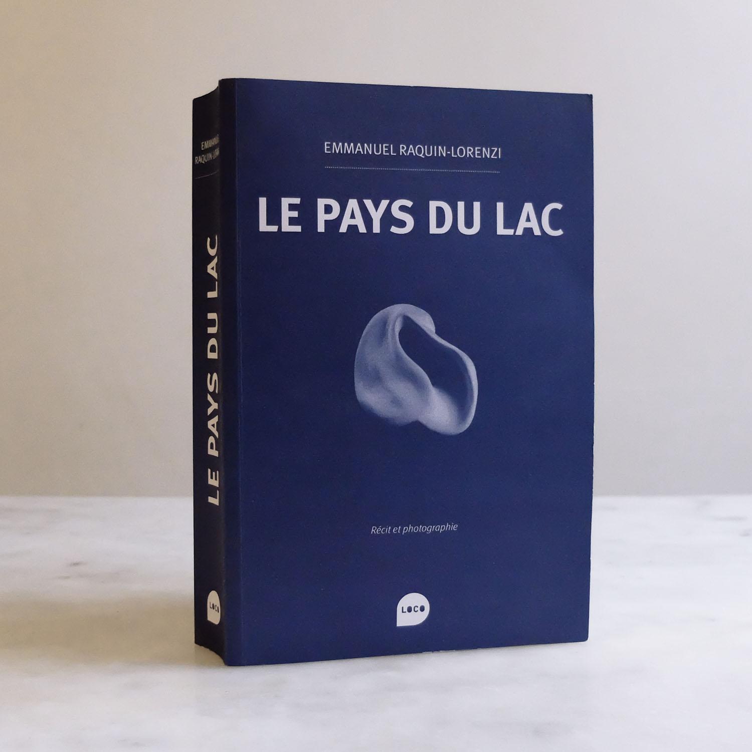 Le Pays du Lac / Editions Loco